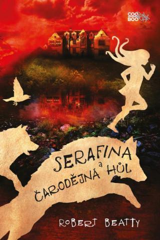 Serafina a čarodějná hůl - Beatty Robert [E-kniha]